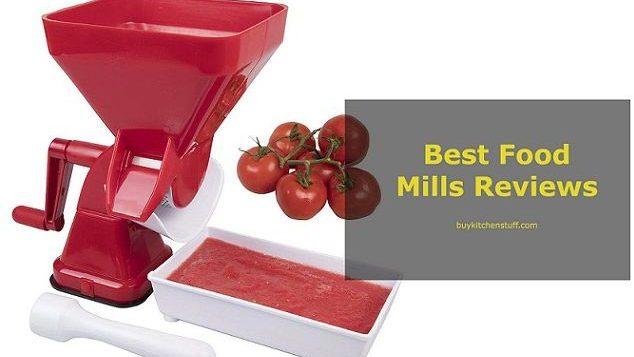 best food mills