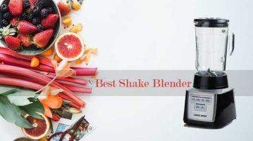 best shake blender