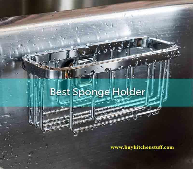 best sponge holder