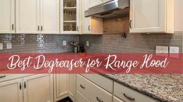 Best Degreaser for Range Hood